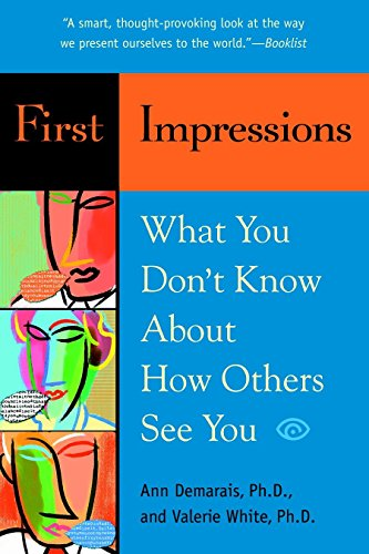 9780553382013: First Impressions: What You Don't Know About How Others See You