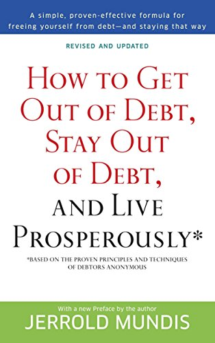 9780553382020: How to Get Out of Debt, Stay Out of Debt, and Live Prosperously*: Based on the Proven Principles and Techniques of Debtors Anonymous