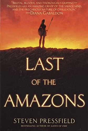 9780553382044: Last of the Amazons: A Novel