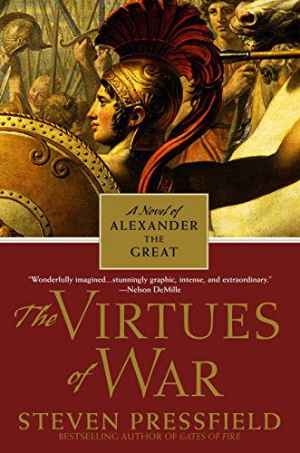9780553382051: The Virtues of War: A Novel of Alexander the Great