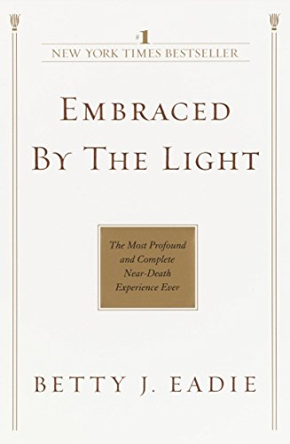 9780553382150: Embraced by the Light