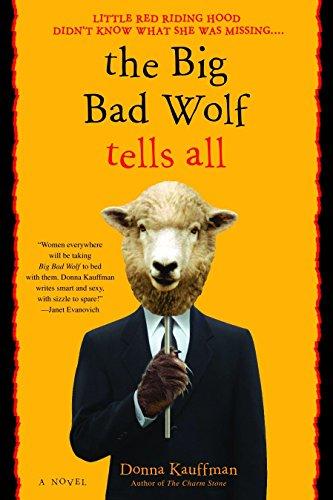 9780553382228: The Big Bad Wolf Tells All: A Novel
