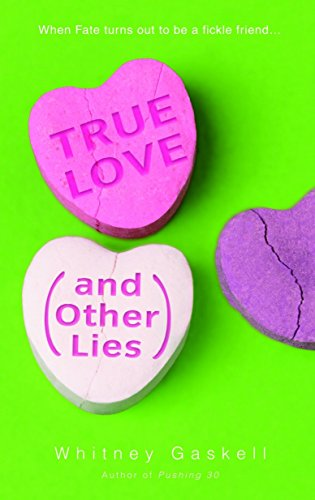 9780553382259: True Love (and Other Lies)