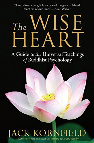 9780553382334: The Wise Heart: A Guide to the Universal Teachings of Buddhist Psychology