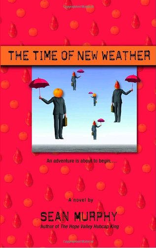 9780553382457: The Time of New Weather