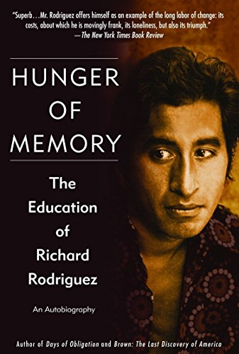 9780553382518: Hunger of Memory: The Education of Richard Rodriguez