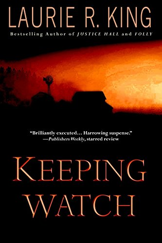 Keeping Watch: Laurie R. King