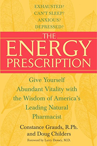 9780553382549: The Energy Prescription: Give Yourself Abundant Vitality with the Wisdom of America's Leading Natural Pharmacist