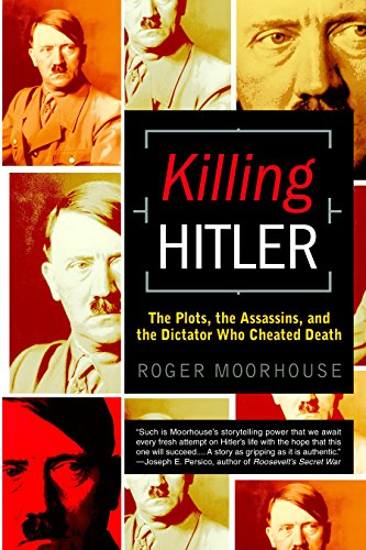 9780553382556: Killing Hitler: The Plots, the Assassins, and the Dictator Who Cheated Death