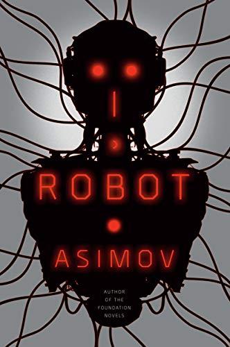 9780553382563: I, Robot (The Robot)