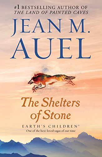 The Shelters of Stone: Earth's Children, Book Five: Auel, Jean M.