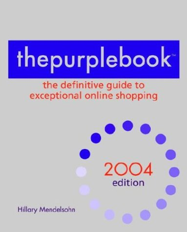 9780553382785: thepurplebook: The Definitive Guide to Exceptional Online Shopping