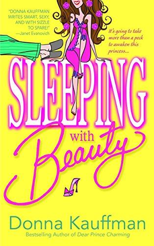 Sleeping with Beauty: Donna Kauffman