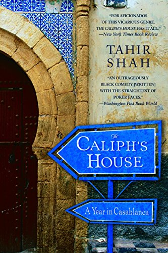 9780553383102: The Caliph's House: A Year in Casablanca