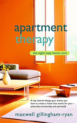 9780553383126: Apartment Therapy: The Eight Step Home Cure