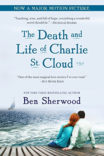 9780553383256: The Death and Life of Charlie St. Cloud: A Novel