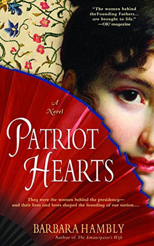 9780553383379: Patriot Hearts: A Novel of the Founding Mothers