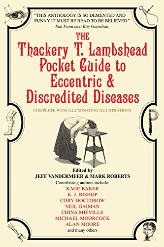 9780553383393: The Thackery T. Lambshead Guide To Eccentric & Discredited Diseases