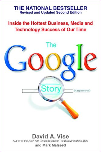 9780553383669: The Google Story: Inside the Hottest Business, Media, and Technology Success of Our Time