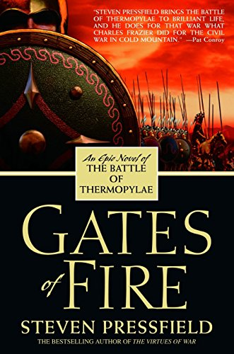9780553383683: Gates of Fire: An Epic Novel of the Battle of Thermopylae
