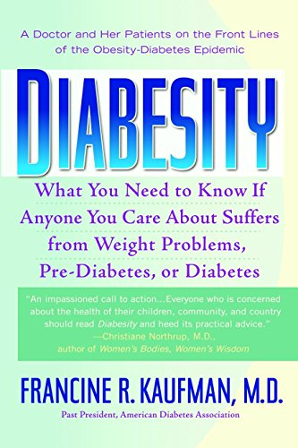 9780553383799: Diabesity: A Doctor and Her Patients on the Front Lines of the Obesity-Diabetes Epidemic