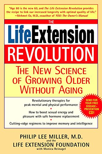 9780553384017: The Life Extension Revolution: The New Science of Growing Older without Aging