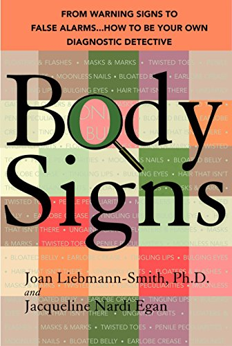 9780553384314: Body Signs: From Warning Signs to False Alarms...How to Be Your Own Diagnostic Detective