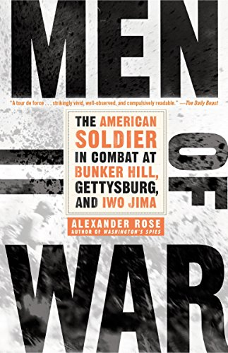 9780553384390: Men of War: The American Soldier in Combat at Bunker Hill, Gettysburg, and Iwo Jima