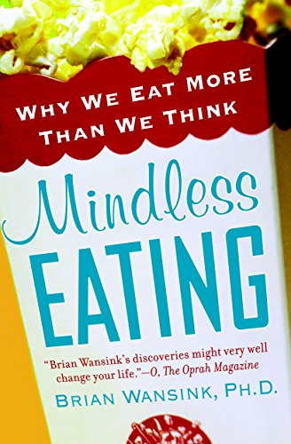 9780553384482: Mindless Eating: Why We Eat More Than We Think