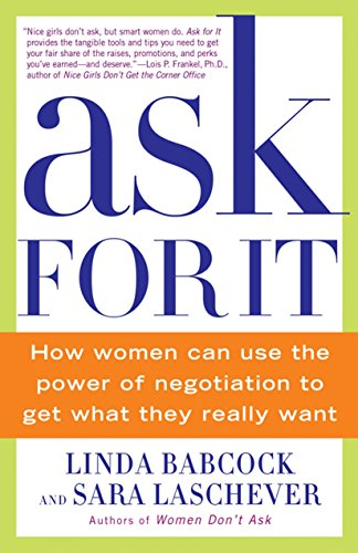 9780553384550: Ask For It: How Women Can Use the Power of Negotiation to Get What They Really Want
