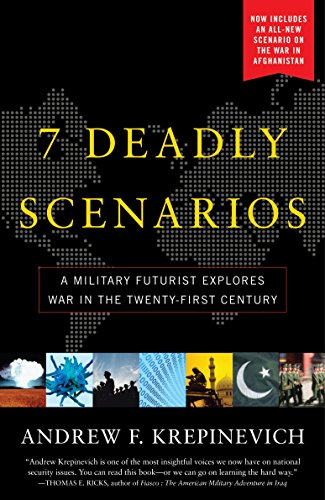 9780553384727: 7 Deadly Scenarios: A Military Futurist Explores the Changing Face of War in the 21st Century