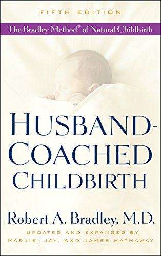 9780553385168: Husband-Coached Childbirth: The Bradley Method of Natural Childbirth
