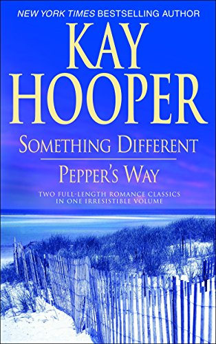 Something Different/Pepper's Way (0553385224) by Kay Hooper