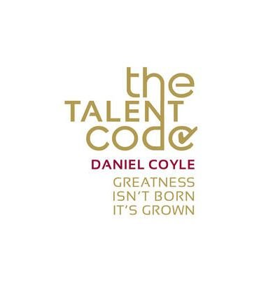 9780553385335: The Talent Code: Greatness Isn't Born. It's Grown. Here's How