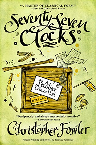 9780553385540: Seventy-Seven Clocks (Peculiar Crimes Unit Mysteries (Bantam Paperback))
