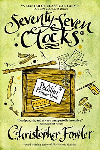 9780553385540: Seventy-Seven Clocks: A Peculiar Crimes Unit Mystery