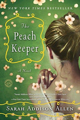 9780553385601: The Peach Keeper: A Novel (Random House Reader's Circle)