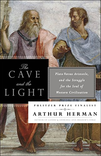 9780553385663: The Cave and the Light: Plato Versus Aristotle, and the Struggle for the Soul of Western Civilization