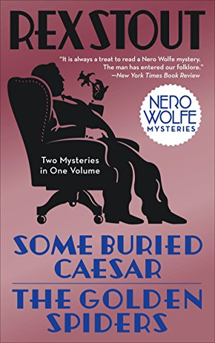 9780553385670: Some Buried Caesar/The Golden Spiders (Nero Wolfe)