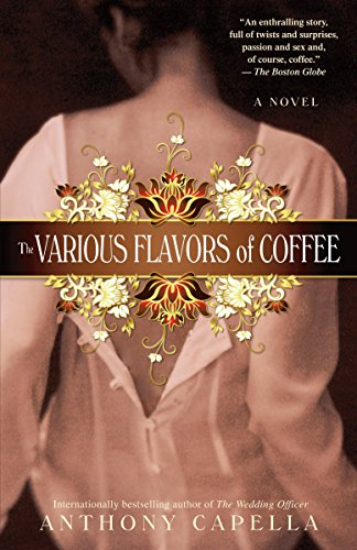 9780553385748: The Various Flavors of Coffee: A Novel