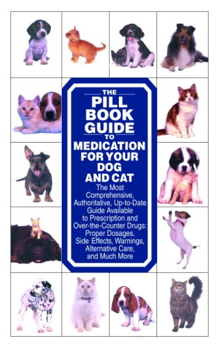 9780553386097: The Pill Book Guide to Medication for Your Dog and Cat