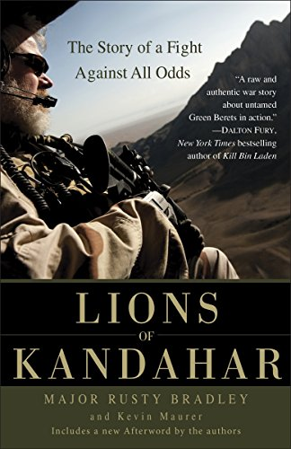 9780553386165: Lions of Kandahar: The Story of a Fight Against All Odds