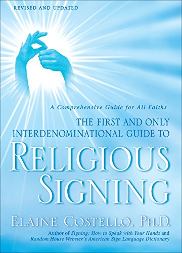 9780553386196: Religious Signing: A Comprehensive Guide for All Faiths