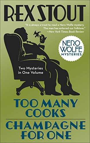 9780553386295: Too Many Cooks/Champagne for One (Nero Wolfe)