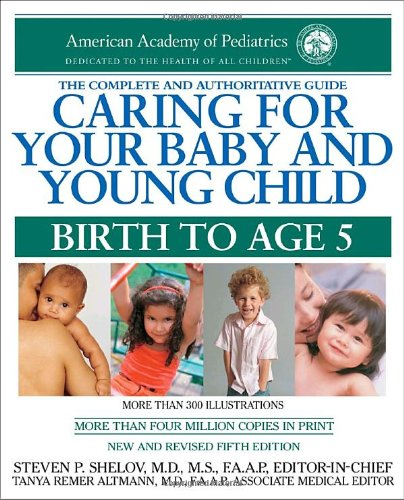 9780553386301: Caring for Your Baby and Young Child, 5th Edition: Birth to Age 5