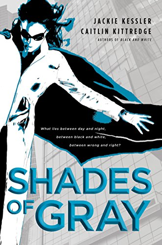 Shades of Gray (Icarus Project, Book 2) (0553386328) by Kessler, Jackie; Kittredge, Caitlin