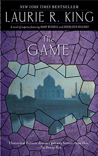 9780553386370: The Game: A novel of suspense featuring Mary Russell and Sherlock Holmes