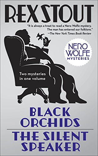 9780553386554: Black Orchids/The Silent Speaker: Nero Wolfe Mysteries