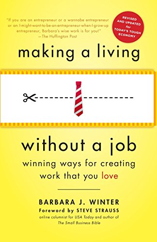 9780553386608: Making a Living Without a Job: Winning Ways for Creating Work That You Love