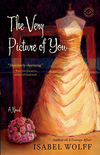 9780553386639: The Very Picture of You: A Novel (Random House Reader's Circle)